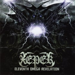 XEPER - Eleventh Omega Revelation CD Black Metal