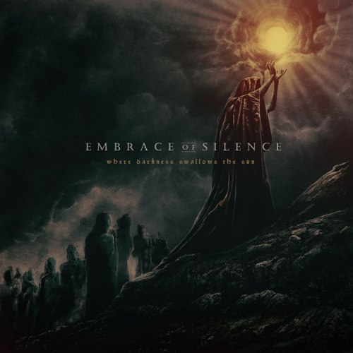EMBRACE OF SILENCE - Where Darkness Swallows the Sun CD Death Doom Metal