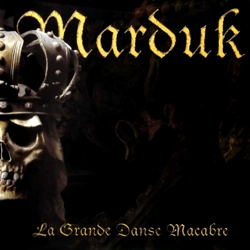 MARDUK - La Grande Danse Macabre CD Black Metal