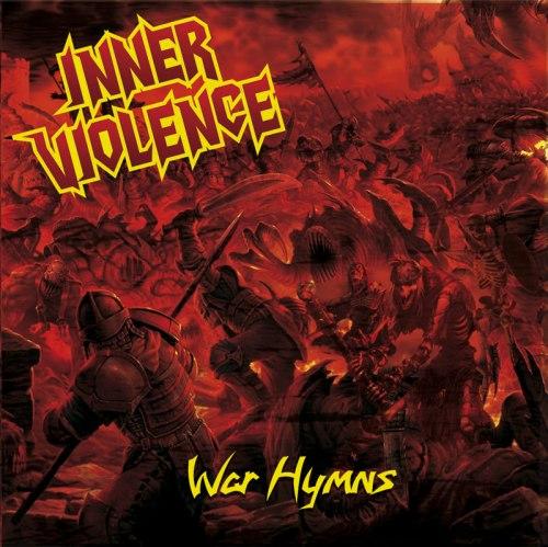 INNER VIOLENCE - War Hymns CD Thrash Metal