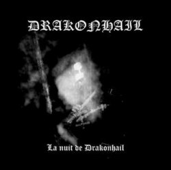 DRAKONHAIL - La Nuit De Drakonhail CD Black Metal
