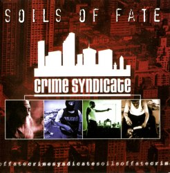 SOILS OF FATE - Crime Syndicate CD Death Metal
