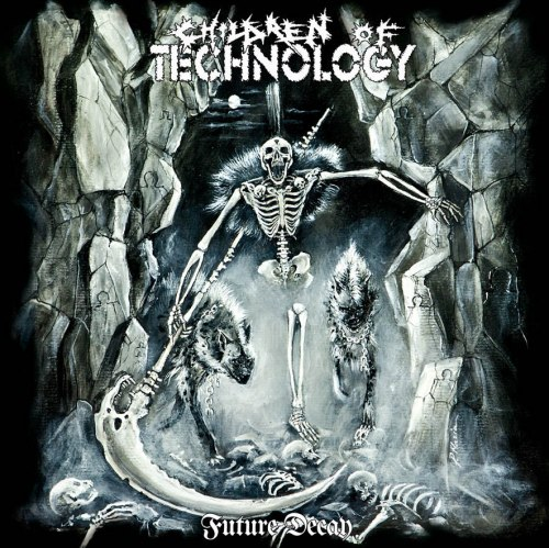 CHILDREN OF TECHNOLOGY - Future Decay CD Speed Thrash Metal