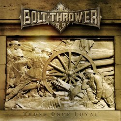 BOLT THROWER - Those Once Loyal CD Death Metal