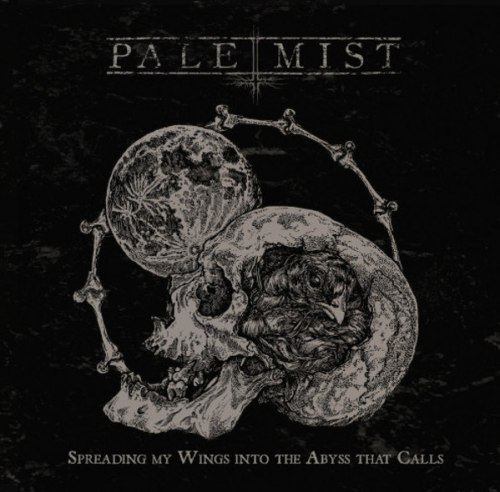 PALE MIST - Spreading My Wings Into The Abyss That Calls CD Black Metal