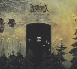 BOTANIST / OSKOREIEN - EP 3: Green Metal / Deterministic Chaos Digi-CD Atmospheric Metal