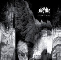 SORDIDE - Fuir La Lumière Digi-CD Blackened Metal