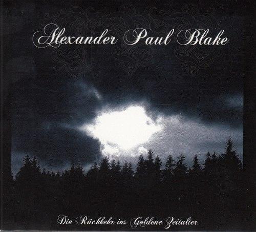 ALEXANDER PAUL BLAKE - Die Rückkehr Ins Goldene Zeitalter Digi-CD Atmospheric Metal