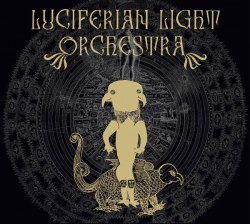 LUCIFERIAN LIGHT ORCHESTRA - Luciferian Light Orchestra Digi-CD Occult Rock