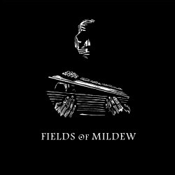 FIELDS OF MILDEW - Fields of Mildew Digi-CD Dark Folk