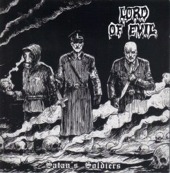 LORD OF EVIL - Satan's Soldiers Digi-CD Black Metal
