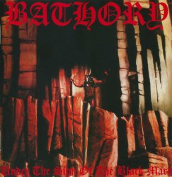 BATHORY - Under The Sign Of The Black Mark CD Black Metal