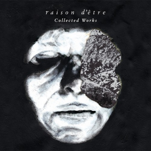 RAISON D'ETRE - Collected Works Digi-CD Dark Industrial Ambient