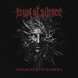 CRYPT OF SILENCE - Awareness Ephemera CD Doom Death Metal