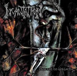 INCANTATION - Onward to Golgotha CD Death Metal