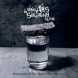 WHO DIES IN SIBERIAN SLUSH - Вitterness Of The Years That Are Lost Gatefold LP Death Doom Metal