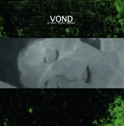 VOND - Green Eyed Demon LP Dark Ambient