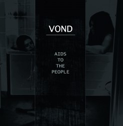 VOND - AIDS to the People LP Dark Ambient
