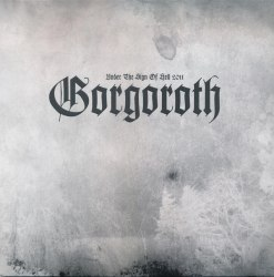 GORGOROTH - Under The Sign Of Hell 2011 LP Black Metal