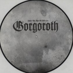 GORGOROTH - Under the Sign of Hell 2011 Picture LP Black Metal