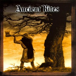 ANCIENT RITES - Fatherland LP Blackened Metal
