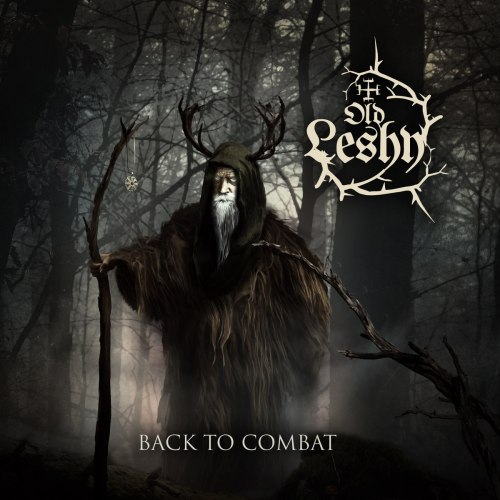 OLD LESHY - Back to Combat CD Pagan Metal