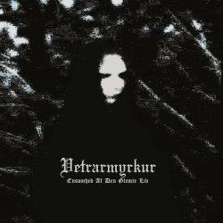 VETRARMYRKUR - Ensomhed Af Den Glemte Liv CDr Black Metal