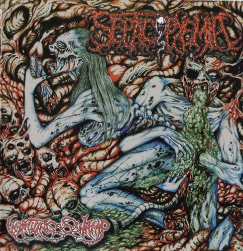 SEPTICOPYEMIA - Vomiting Swamp CD Goregrind