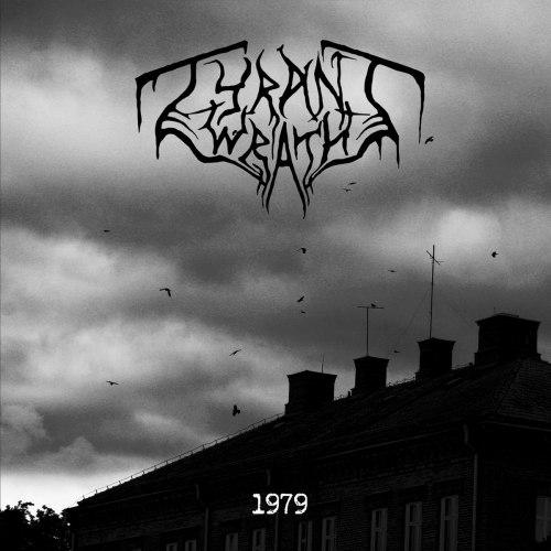 TYRANT WRATH - 1979 CD Black Metal