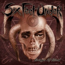 SIX FEET UNDER - Bringer of Blood CD Death'n'Roll