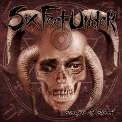 SIX FEET UNDER - Bringer of Blood CD Death'n'Roll