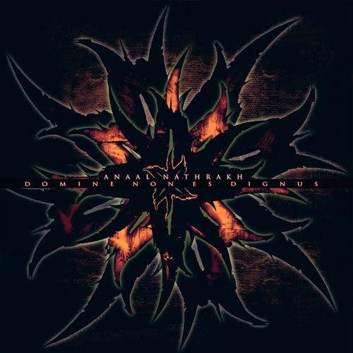 ANAAL NATHRAKH - Domine Non Es Dignus CD Industrial Metal