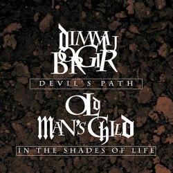 DIMMU BORGIR / OLD MAN'S CHILD - Devil's Path / In The Shades Of Life CD Symphonic Metal
