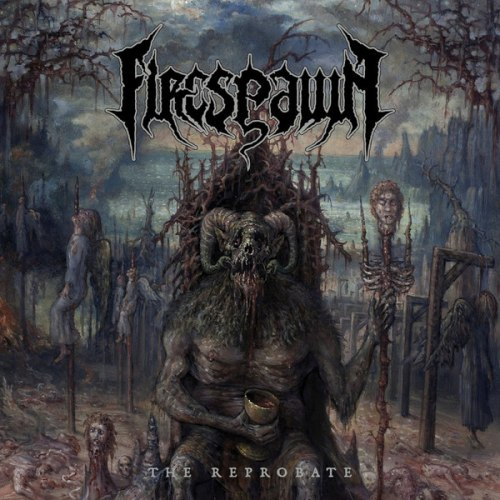 FIRESPAWN - The Reprobate CD Death Metal
