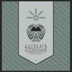 SOLEFALD - Norrønasongen. Kosmopolis Nord MCD Nordic Metal