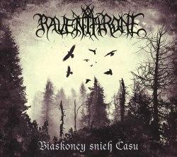 RAVEN THRONE - Biaskoncy snieh Času / Niazhasnaje Digi-CD Atmospheric Metal