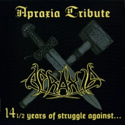 V/A - 14 1/2 Years Of Struggle Against... (Apraxia Tribute) 2CD Metal