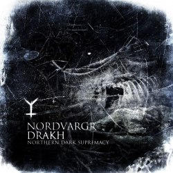 NORDVARGR / DRAKH - Northern Dark Supremacy Digi-CD Dark Ambient