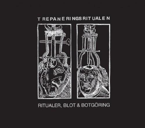 TREPANERINGSRITUALEN - Ritualer, Blot & Botgöring Digi-CD Industrial