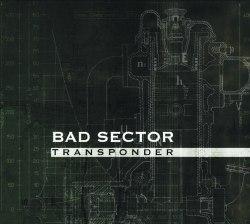 BAD SECTOR - Transponder Digi-CD Experimental Music