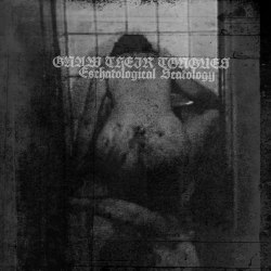 GNAW THEIR TONGUES - Eschatological Scatology Digi-CD Experimental Music