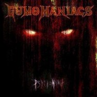 GUMOMANIACS - PsychoMania LP Heavy Speed Thrash Metal