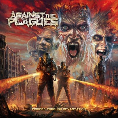 AGAINST THE PLAGUES - Purified Through Devastation CD Blackened Death Metal