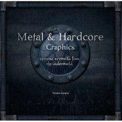 CRISTIAN CAMPOS - Metal & Hardcore Graphics: Extreme Artworks From The Underground Книга Metal