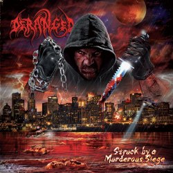 DERANGED - Struck by a Murderous Siege Digi-CD Brutal Death Metal