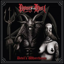 POWER FROM HELL - Devil's Whorehouse CD Black Thrash Metal