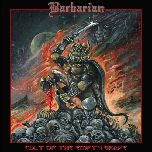 BARBARIAN - Cult of the Empty Grave CD Metal