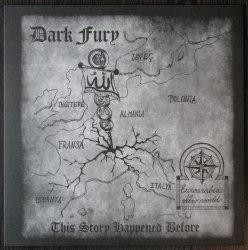 DARK FURY - This Story Happened Before LP NS Metal