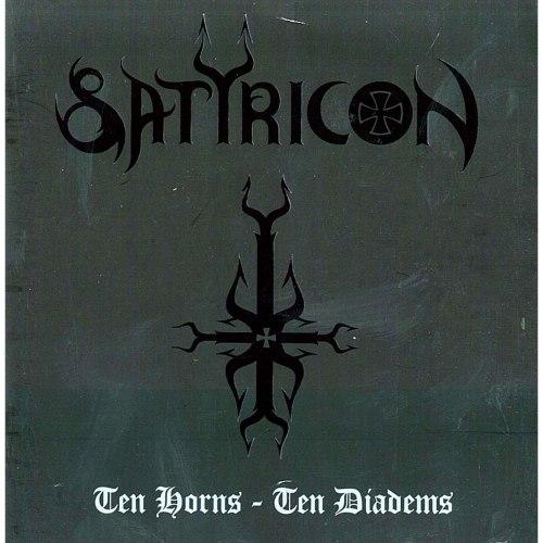 SATYRICON - Ten Horns - Ten Diadems CD Black Metal