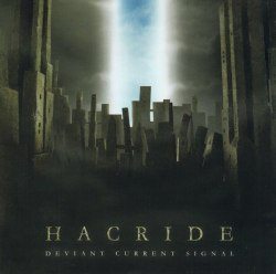 HACRIDE - Deviant Current Signal CD Experimental Metal